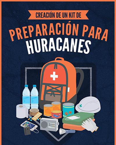 Creación de un Kit De: Preparación Para Huracanes